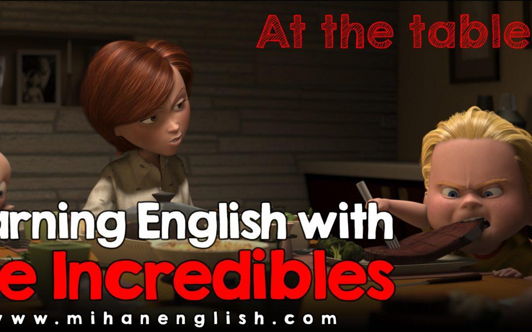 آموزش زبان انگلیسی با انیمیشن The Incredibles