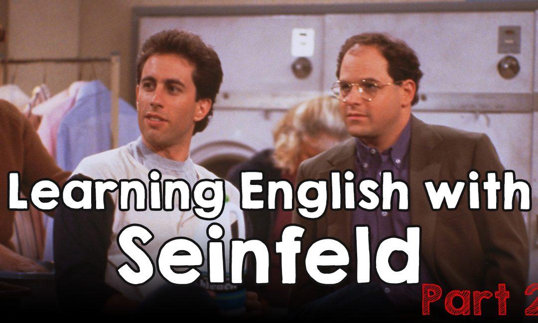 آموزش زبان انگلیسی با سریال Seinfeld – قسمت دوم